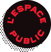 L'Espace Public - Brasseurs de quartier